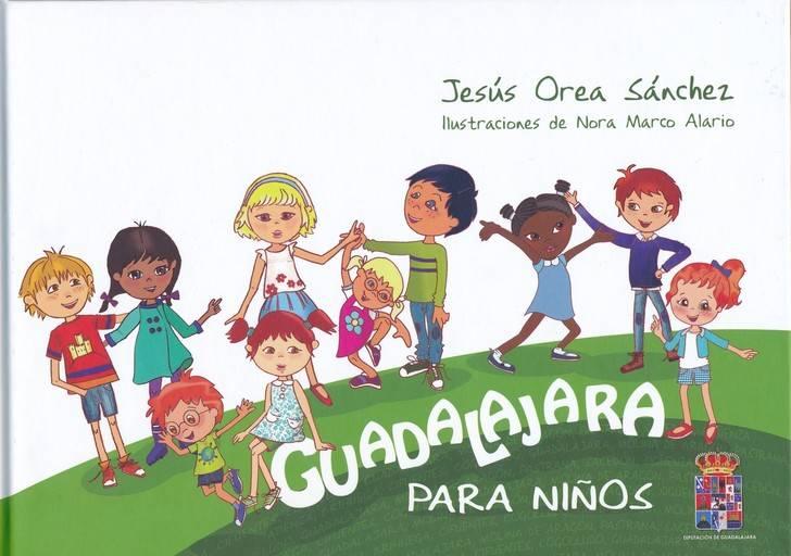 """La Diputación reedita el libro """"Guadalajara para niños"""" de Jesús Orea"""