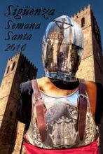 El cartel 'Pasión Reflejada' anunciará en 2016 la Semana Santa seguntina
