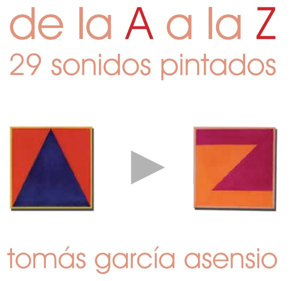 El Museo Francisco Sobrino acoge la exposición 'De la A a la Z, 29 sonidos pintados' de Tomás García Asensio