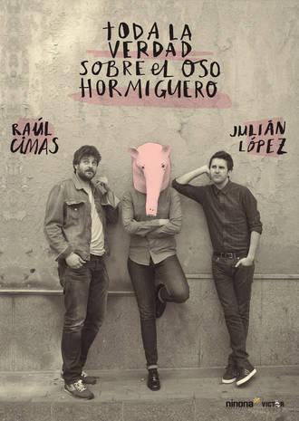 Raúl Cimas y Julián López vienen a Guadalajara a contar 'Toda la verdad sobre el oso hormiguero'