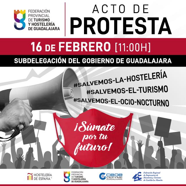 Los hosteleros de Guadalajara se concentrarán el próximo martes 16 de febrero ante la SITUACIÓN INSOSTENIBLE que atraviesa el sector con las continuas restricciones, cierres y FALTAS DE AYUDAS