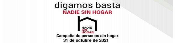 31 de octubre, Día de las Personas Sin Hogar : DIGAMOS BASTA. NADIE SIN HOGAR