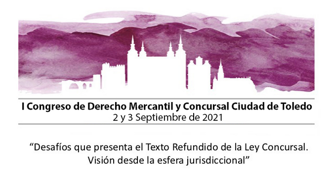 El I Congreso de Derecho Mercantil y Concursal Ciudad de Toledo supera ya los 100 inscritos procedentes de toda España