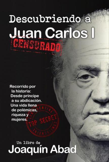 Día del libro: 'Descubriendo a Juan Carlos I' de Joaquín Abad