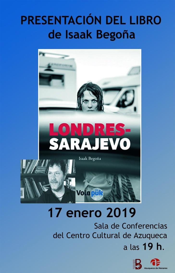 Isaak Begoña presenta este jueves en Azuqueca el libro 'Londres-Sarajevo'