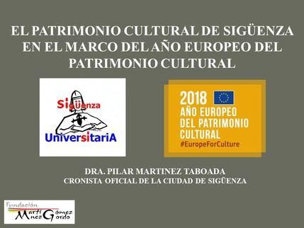 El Aula de Arte de Sigüenza Universitaria se dedicó al patrimonio cultural de Sigüenza en el Año Europeo del Patrimonio Cultural