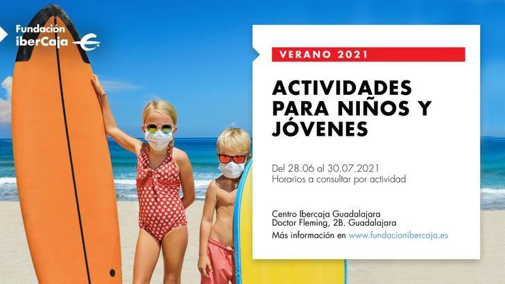 Fundación IberCaja inicia una amplia programación educativa de verano par alos más jóvenes en Guadalajara