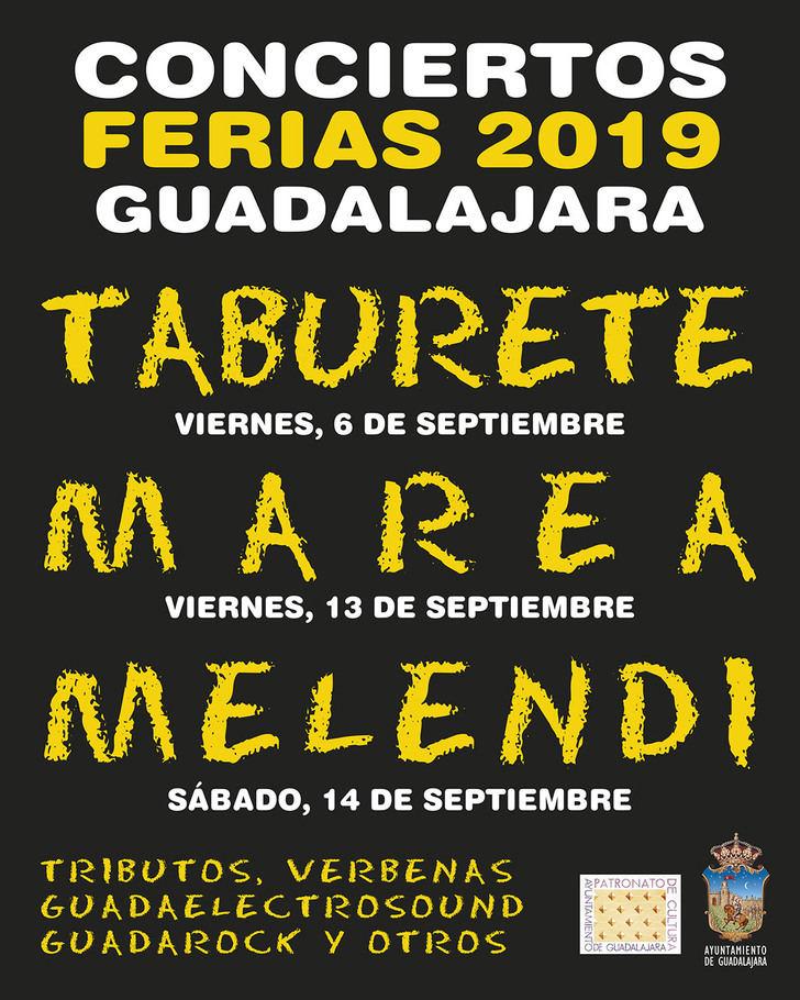 Taburete, Marea y Melendi, grandes conciertos de las Ferias y Fiestas de Guadalajara para el 2019